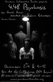 4.48 PSYCHOSIS by Sarah Kane dir. Kashina Richardson 2010