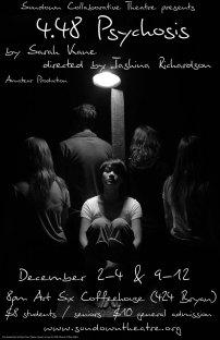 4.48 PSYCHOSIS by Sarah Kane dir. Kashina Richardson 2010