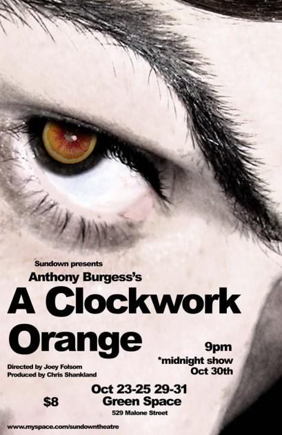 A CLOCKWORK ORANGE by Anthony Burgess dir. JD Folsom 2008