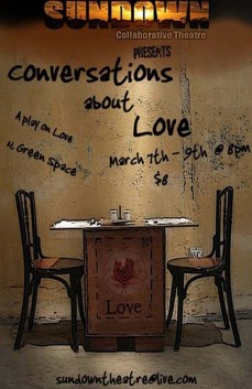 CONVERSATIONS ABOUT LOVE by Andrew Brorgeois & Cody Lucas, etc. 2008