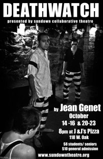 DEATHWATCH by Jean Genet 2010