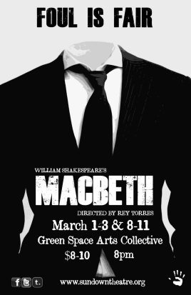 MACBETH by William Shakespeare dir. Rey Torres 2012