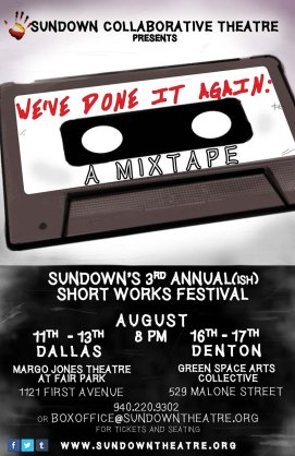 WE'VE DONE IT AGAIN: A Mixtape Short Works Festival 2014