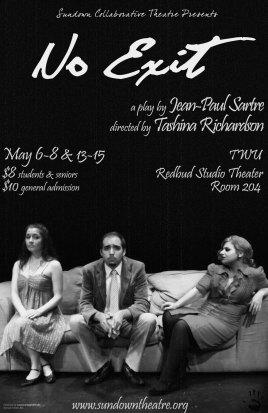NO EXIT by Jean-Paul Sartre dir. Kashina Richardson 2010