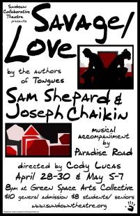 SAVAGE/LOVE by Sam Shepard, Joseph Chaikin dir. Cody Lucas 2011