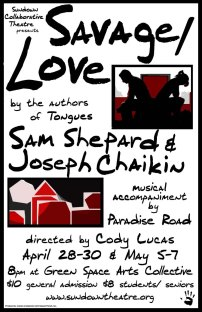 SAVAGE/LOVE by Sam Shepard, Joseph Chaikin dir. Cody Lucas 2011