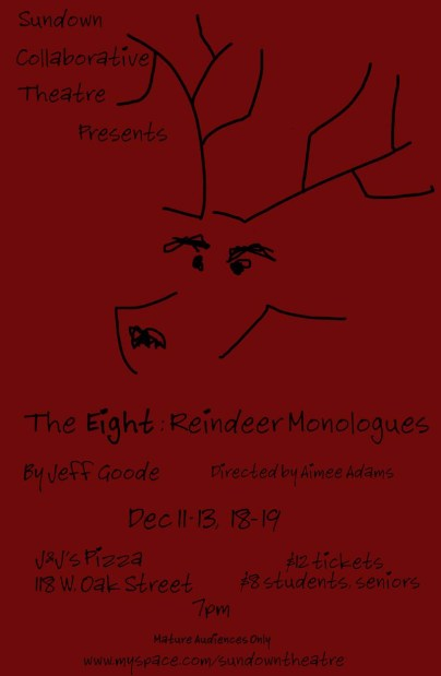 THE EIGHT: REINDEER MONOLOUGES by Jeff Goode dir. Aimee Adams 2008