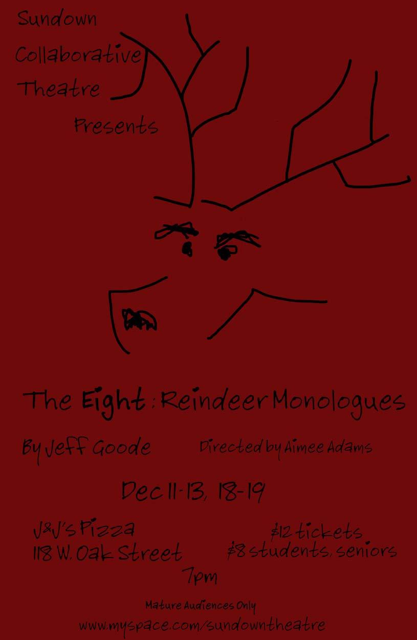 THE EIGHT: REINDEER MONOLOUGES by Jeff Goode dir. Aimee Adams 2008