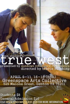 TRUE WEST by Sam Shepard dir. Travis Stubbing 2009