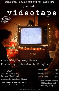VIDEOTAPE by Cody Lucas dir. Christopher David Taylor 2009, 2010