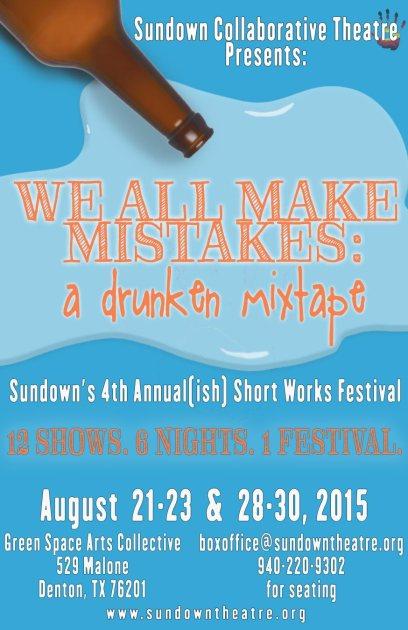 WE ALL MAKE MISTAKES: A Drunken Mixtape Short Works Festival 2015